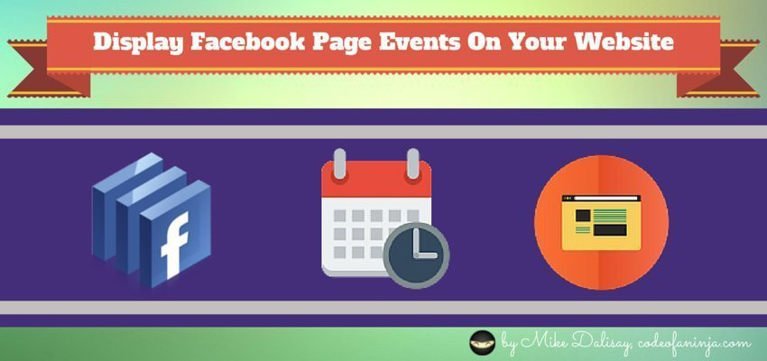 Display Facebook Events On WordPress or PHP Website