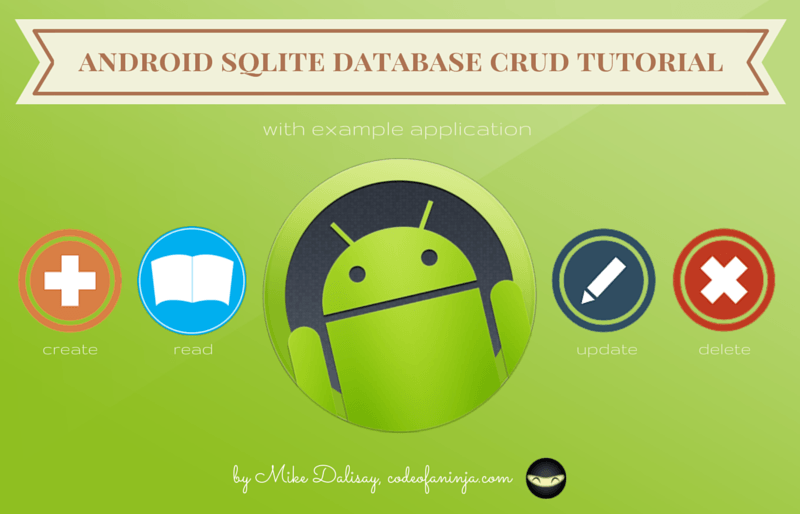 android sqlite database crud tutorial with example app