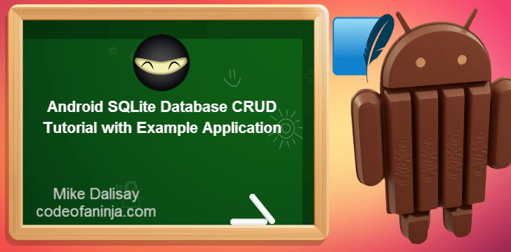 Android SQLite Database CRUD Tutorial with Example Application