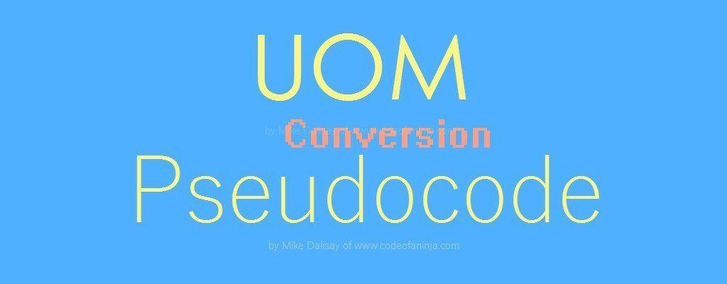 Unit of Measure Conversion Pseudocode